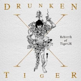 Drunken Tigerが、ラスト・アルバム『REBIRTH OF TIGER JK』