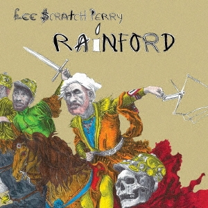 Lee 'Scratch' Perry(リー・スクラッチ・ペリー)『Rainford』