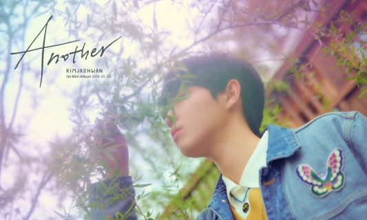 Wanna One出身キム・ジェファン、韓国ファースト・ミニ・アルバム『ANOTHER』