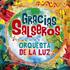 Orquesta De La Luz(オルケスタ・デ・ラ・ルス)10年振りのアルバム『Gracias Salseros』