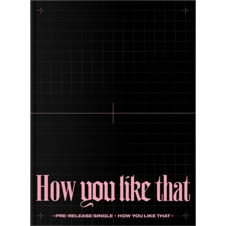 BLACKPINK|SPECIAL EDITION [How You Like That]|両面ポスター付き