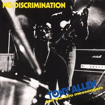 Tony Allen(トニー・アレン)『No Discrimination』