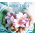 TOWER RECORDS PREMIUM第3弾!ハワイアン・ミュージック解説の第一人者、藤崎真一氏による極上のハワイアン・ベスト『Aloha! Days – Essential Hawaiian music』