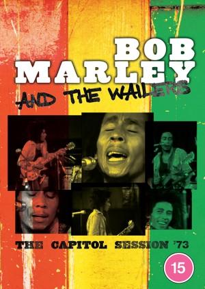 Bob Marley & The Wailers(ボブ・マーリー&ザ・ウェイラーズ)『キャピトル・セッション '73』