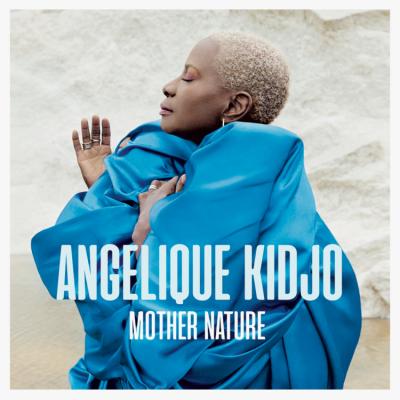 Angelique Kidjo(アンジェリック・キジョ)『Mother Nature』