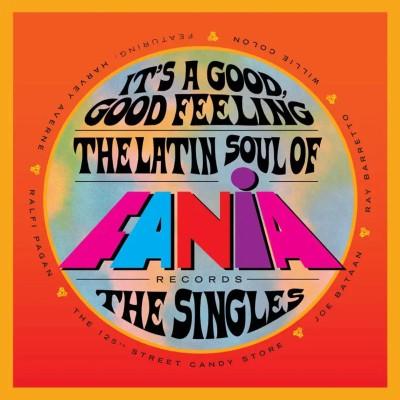 『It's A Good Feeling: The Latin Soul of Fania Records』