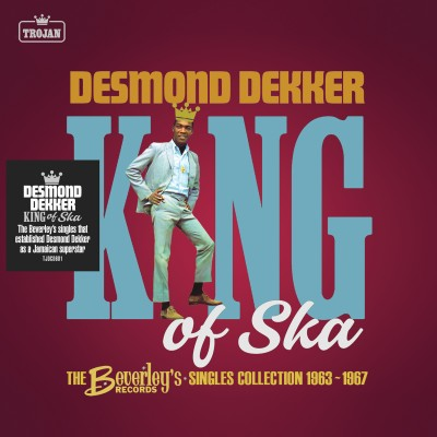 Desmond Dekker(デズモンド・デッカー)『King of Ska: The Beverleys Records Singles Collection 1963-1967』