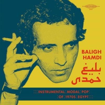 Baligh Hamdi(バリ・ハムディ)『INSTRUMENTAL MODAL POP OF 1970'S EGYPT』