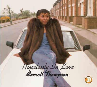 Carroll Thompson(キャロル・トンプソン)『Hopelessly In Love』