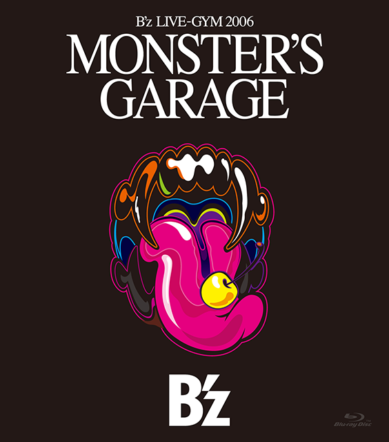 "B'z LIVE-GYM 2006 ""MONSTER'S GARAGE"""