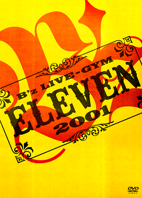 B'z LIVE-GYM 2001 -ELEVEN-