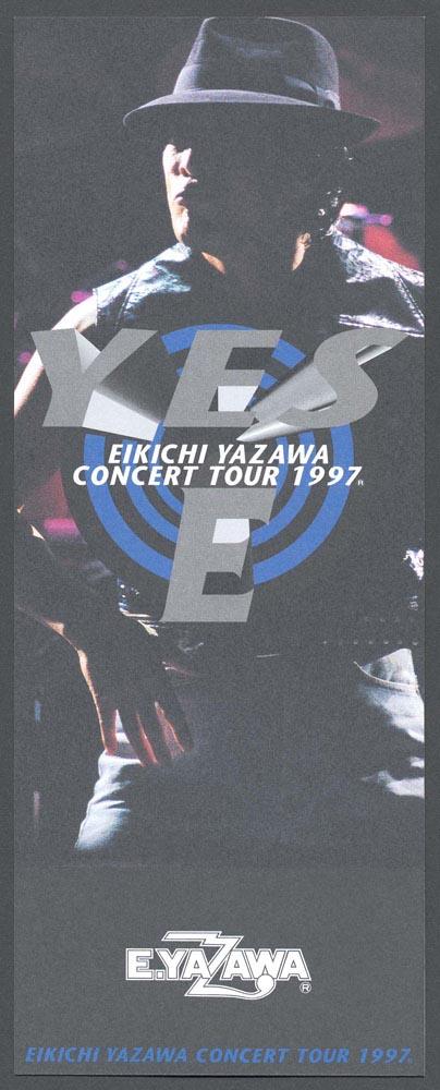 YES,E EIKICHI YAZAWA CONCERT TOUR 1997