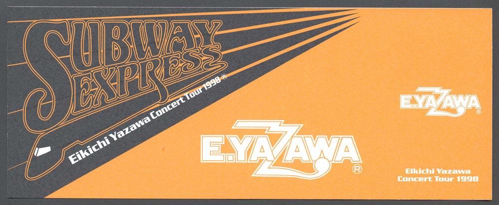 SUBWAY EXPRESS EIKICHI YAZAWA CONCERT TOUR 1998