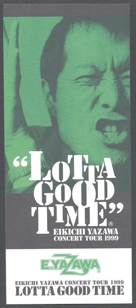 LOTTA GOOD TIME EIKICHI YAZAWA CONCERT TOUR 1999