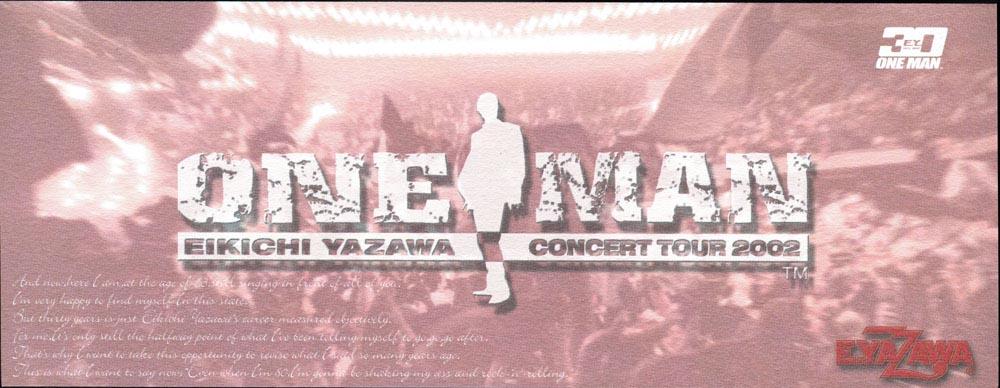 ~ONE MAN~ EIKICHI YAZAWA CONCERT TOUR 2002