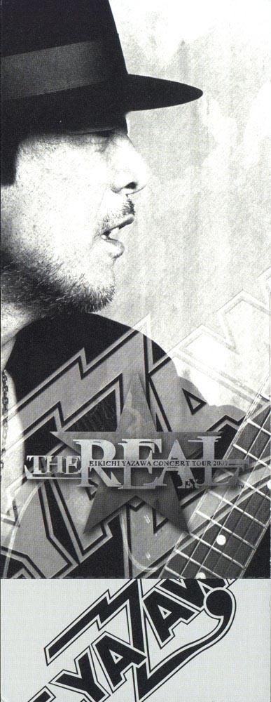 EIKICHI YAZAWA CONCERT TOUR 2007 「THE REAL」
