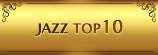 JAZZ TOP10