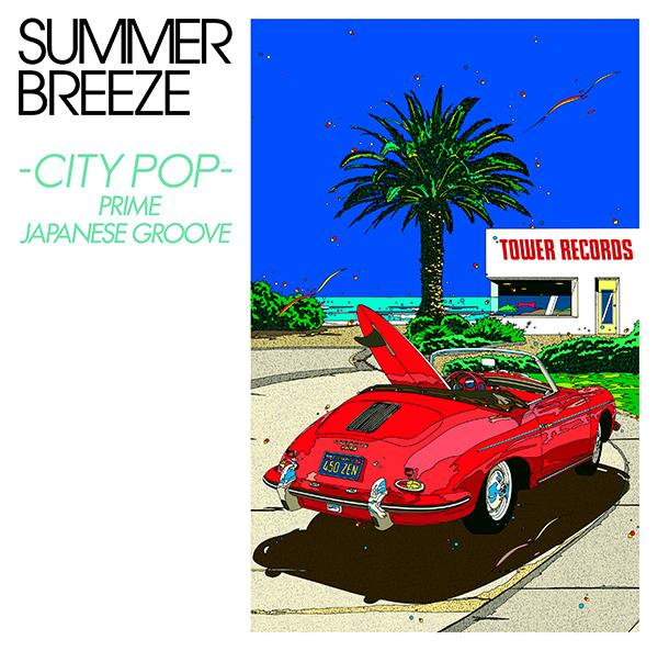 SUMMER BREEZE-CITY POP-PRIME JAPANESE GROOVE