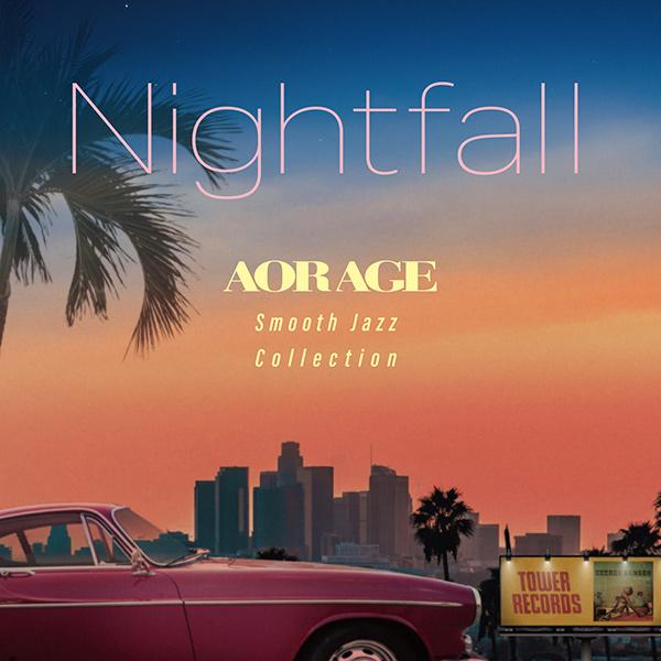 Nightfall  AOR AGE Smooth Jazz Collection