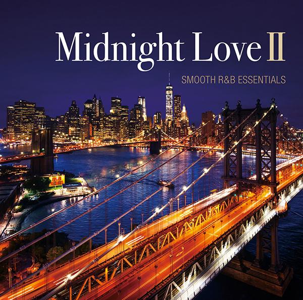 Midnight Love II - SMOOTH R&B ESSENTIALS