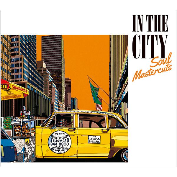 タワレコ限定!シティ・ポップやAORが再評価される今こそ聴くべきソウルを厳選したコンピレーション『IN THE CITY - Soul Mastercuts』!