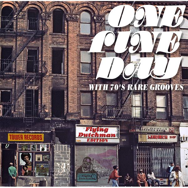タワレコ企画・選曲、ある晴れた日に聴く爽快レア・グルーヴ・トラック・コンピレーション『ONE FINE DAY WITH 70'S RARE GROOVES』