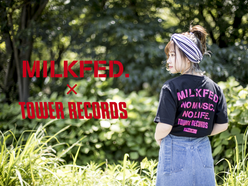 MILKFED. × TOWER RECORDS