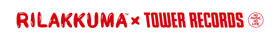 Rilakkuma × TOWER RECORDS