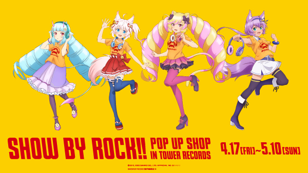 TOWERanime & AMNIBUS presents 「SHOW BY ROCK!! POP UP SHOP in TOWER RECORDS」開催